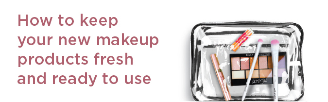 CRM_tips-to-keep-your-new-makeup-fresh_1802