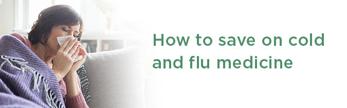 how-to-save-on-cold-and-flu-medicine_october_landing-page-header_1710-CRM